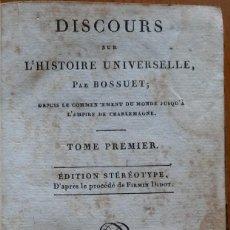 Libros antiguos: DISCOURS SUR L'HISTOIRE UNIVERSELLE. BOUSSET, TOMO 1. PARIS, 1817. Lote 208253430