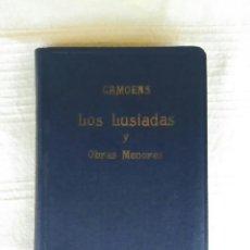 Libros antiguos: ANTIGUO LIBRO LOS LUSIADAS Y OBRAS MENORES AÑO 1934, CON TAPAS SEMIRRÍGIDAS. Lote 208988500
