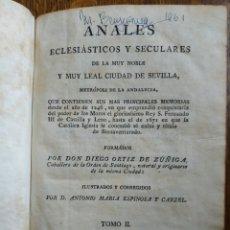 Libros antiguos: ANALES ECLESIÁSTICOS DE LA MUY NOBLE Y MUY LEAL CIUDAD DE SEVILLA 1795. Lote 209363630