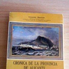 Libros antiguos: CRONICA DE LA PROVINCIA DE ALICANTE I,VICENTE RAMOS, DIPUTACION PROVINCIAL 1979 ILUSTRADO,. Lote 209743745