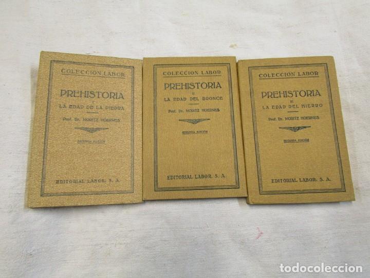 PREHISTORIA, TRES TOMOS, MORITZ HOERNES, LABOR, 1928, 1934, 1931, Nº 41/80/115, EXCELENTES + INFO (Libros antiguos (hasta 1936), raros y curiosos - Historia Antigua)