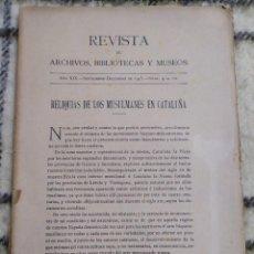 Libros antiguos: 1915. RELIQUIAS DE LOS MUSULMANES EN CATALUÑA. RODRIGO AMADOR DE LOS RÍOS.. Lote 209880763