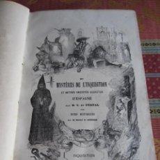 Libros antiguos: 1844-MISTERIOS DE LA INQUISICIÓN.MULTITUD DE GRABADOS,TRIANA,SEVILLA,TORTURAS.ORIGINAL. Lote 210281453