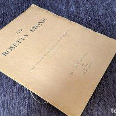 Libros antiguos: THE ROSETTA STONE, SIR ERNEST ALFRED THOMPSON WALLIS BUDGE 1913. Lote 210687477