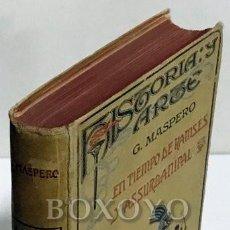 Libros antiguos: MASPERO, G. EN TIEMPO DE RAMSÉS Y DE ASSURBANIPAL. EGIPTO Y ASIRIA EN LA ANTIGÜEDAD. Lote 210724119