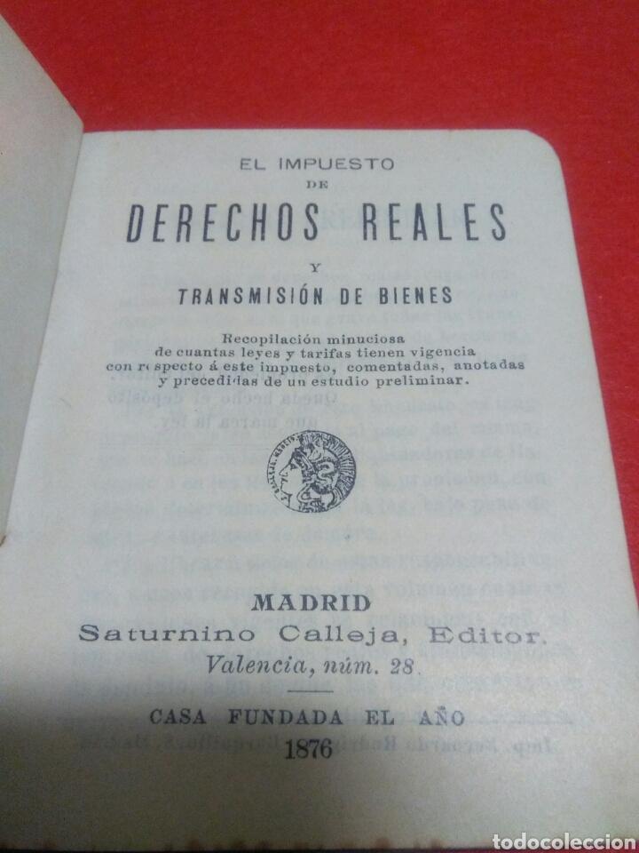 Libros antiguos: Pequeño libro de derechos reales S.calleja -Madrid 1876 - Foto 3 - 212058078