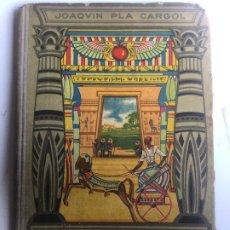 Libros antiguos: LAS CIVILIZACIONES - EL ARTE LAS CIENCIAS Y COSTUMBRES - JOAQUIN PLA CARGOL - 1929 - 323P. 19,5X13,5. Lote 212402162