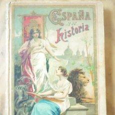 Libros antiguos: ESPAÑA Y SU HISTORIA S.CALLEJA.. Lote 212418838