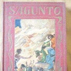Libros antiguos: SAGUNTO , PÁGINAS BRILLANTES DE LA HISTORIA. 1930. Lote 212419882