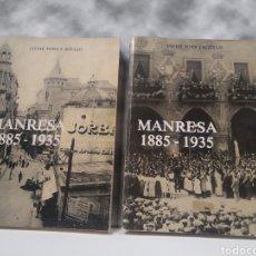 Libros antiguos: MANRESA 1885 1935 2 TOMOS OBRA COMPLETA JAUME PONS I AGULLÓ. Lote 212483300