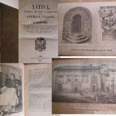 Libros antiguos: XATIVA MEMORIAS RECUERDOS Y TRADICIONES. BOIX VICENTE. 1857. Lote 213171103