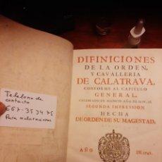 Libros antiguos: DEFINICIONES DE LA ORDEN DE CALATRAVA 1748. Lote 213430443