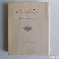 Libros antiguos: LIBRERIA GHOTICA. MARQUÉS DE CALDAS DE MONTBUY. EL TRATADO DE CALTABELLOTA. MEDIEVAL 1943.DED. AUTOR. Lote 213710230