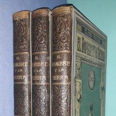 Libros antiguos: 3 PRIMEROS TOMOS EL HOMBRE Y LA TIERRA ELISEO RECLUS CASA EDITORIAL MAUCCI. Lote 213820345