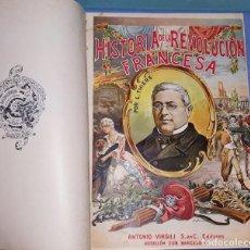 Libros antiguos: HISTORIA DE LA REVOLUCION FRANCESA TOMO PRIMERO Y TOMO SEGUNDO MR A. THIERS. VIRGILI EDITORES. Lote 213821066