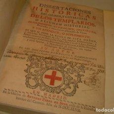 Libros antiguos: LIBRO PERGAMINO.TEMPLARIOS DISERTACIONES HISTORICAS Y ORDEN DE CAVALLERIA..AÑO 1747. Lote 214342911