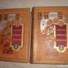 Livres anciens: LA TIERRA SANTA , LOS 2 TOMOS POR VICTOR GEBHARDT, SU HISTORIA , MONUMENTOS, RECUERDOS, ESTADO ACTUA. Lote 215071528