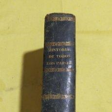 Libros antiguos: 1863 ANTIGUO LIBRO HISTORIAS DE TODOS LOS PAISES Y DE TODOS LOS TIEMPOS HASTA NUESTROS DIAS 1863. Lote 215678115