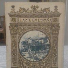 Libros antiguos: LA CASA DEL GRECO EL ARTE EN ESPAÑA. Lote 216884960