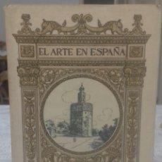 Libros antiguos: SEVILLA EL ARTE EN ESPAÑA. Lote 216885342