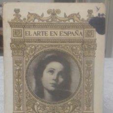 Libros antiguos: MUSEO DE PINTURAS DE SEVILLA EL ARTE EN ESPAÑA. Lote 216887011
