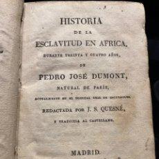 Libros antiguos: HISTORIA DE LA ESCLAVITUD EN ÁFRICA DURANTE 34 AÑOS.. Lote 216973766