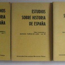 Libros antiguos: ESTUDIOS SOBRE HISTORIA DE ESPAÑA ( HOMENAJE A MANUEL TUÑON DE LARA ) 3 VOLUMENES (MADRID, 1981). Lote 217243972