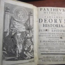Libros antiguos: PANTHEUM MYTHICUM SEU FABULOSA DEORUM HISTORIA FRANCISCO POMEY 1752 FRANCOFURTI ET LIPSIAE. Lote 217656438