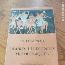 Libros antiguos: FIGURES I LLEGENDES MITOLÒGIQUES. EMILI GENEST. 1932. Lote 218616860