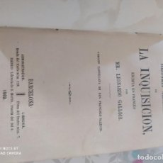 Libros antiguos: HISTORIA GENERAL DE LA INQUISICIÓN 1869. Lote 218867231