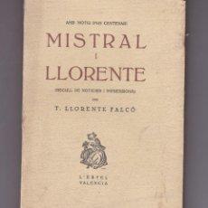 Libros antiguos: MISTRAL I LLORENTE ( RECULL DE NOTICIES I IMPRESSIONS ) L´ESTEL VALENCIA 15 DE NOVEMBRE 1932. Lote 219035582