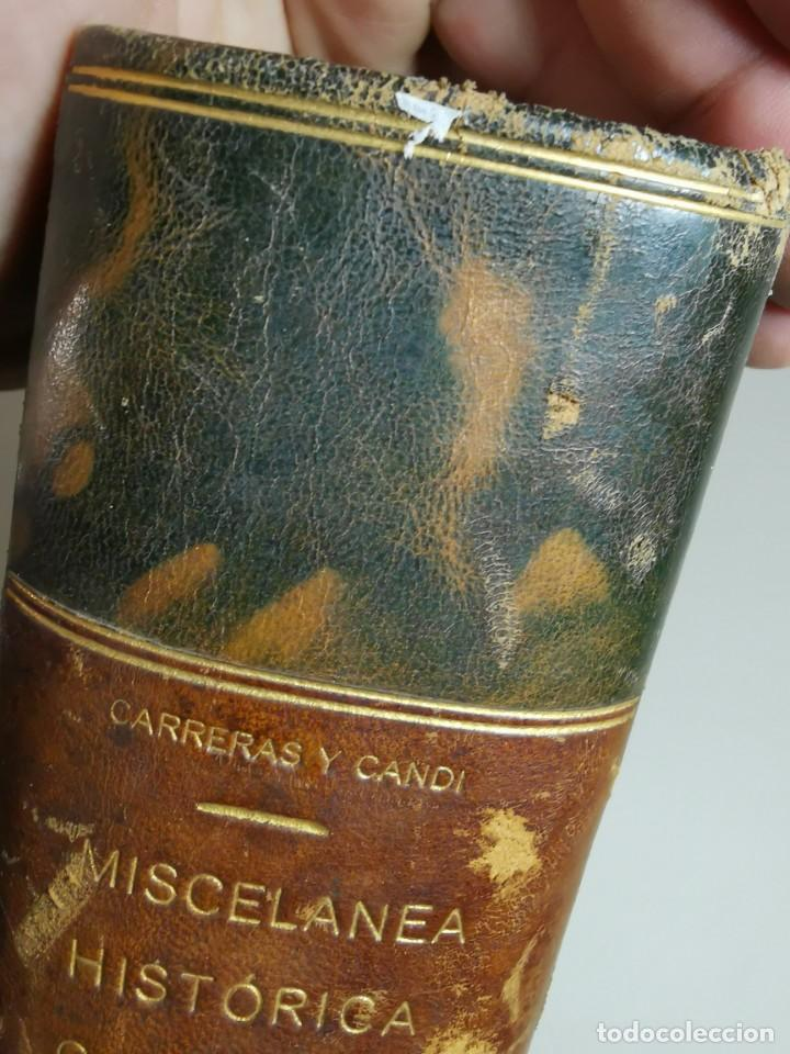 Libros antiguos: MISCELANEA HISTÓRICA CATALANA. - F. CARRERAS Y CANDI (obra completa)1905-1906 con autografo dedicado - Foto 18 - 219273495