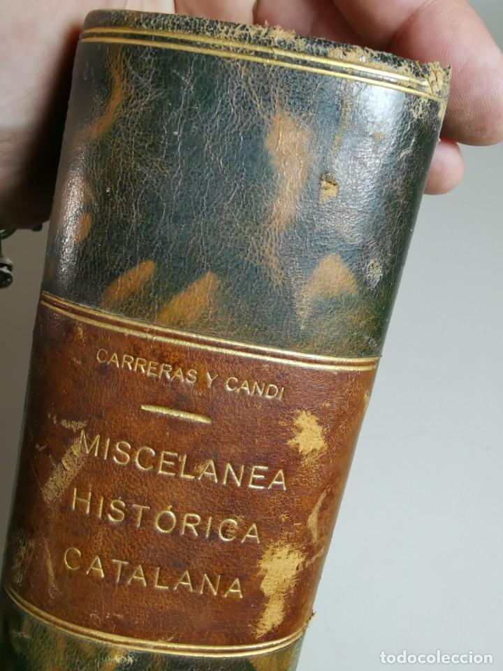 Libros antiguos: MISCELANEA HISTÓRICA CATALANA. - F. CARRERAS Y CANDI (obra completa)1905-1906 con autografo dedicado - Foto 19 - 219273495