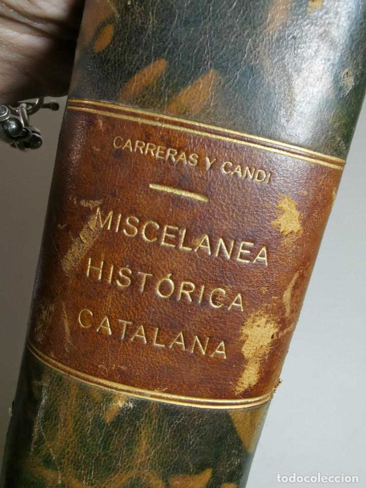 Libros antiguos: MISCELANEA HISTÓRICA CATALANA. - F. CARRERAS Y CANDI (obra completa)1905-1906 con autografo dedicado - Foto 20 - 219273495