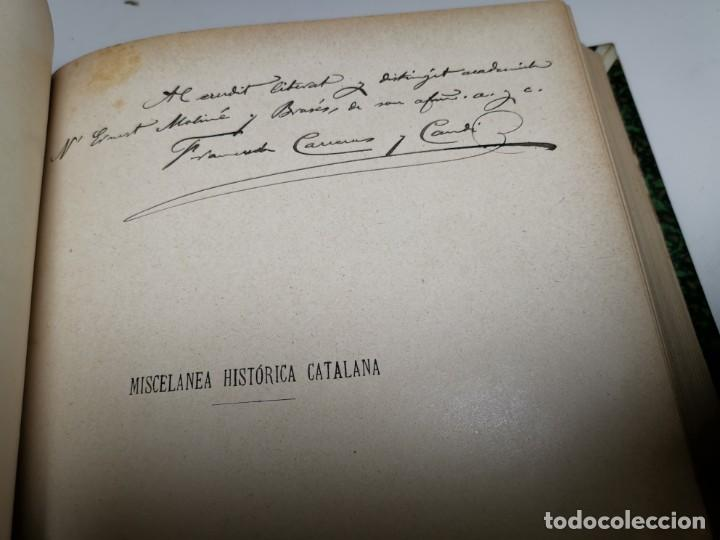 Libros antiguos: MISCELANEA HISTÓRICA CATALANA. - F. CARRERAS Y CANDI (obra completa)1905-1906 con autografo dedicado - Foto 28 - 219273495