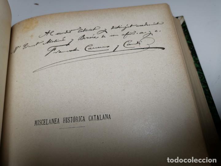 Libros antiguos: MISCELANEA HISTÓRICA CATALANA. - F. CARRERAS Y CANDI (obra completa)1905-1906 con autografo dedicado - Foto 29 - 219273495