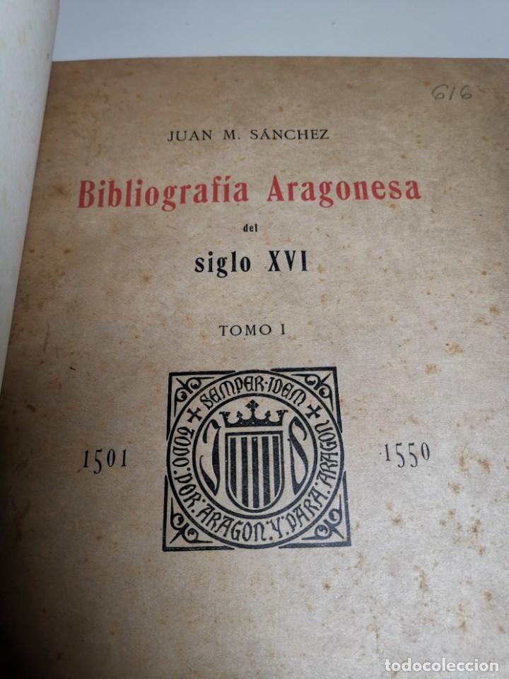 Libros antiguos: BIBLIOGRAFÍA ARAGONESA DEL SIGLO XVI ( 1501-1550 ) JUAN M. SÁNCHEZ 1913 papel de hilo 1/150.TOMO I.. - Foto 24 - 219274582