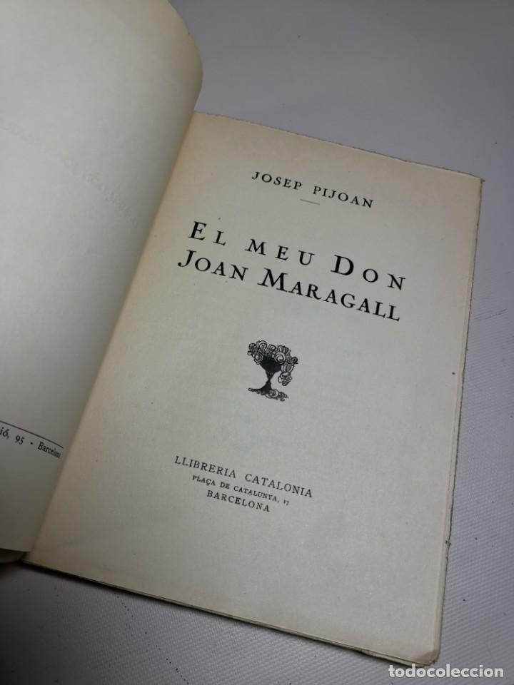 Libros antiguos: El meu Don Joan Maragall / J. Pijoan. BCN : Catalonia, s.a. 20x15cm. 120 p - Foto 9 - 219274910