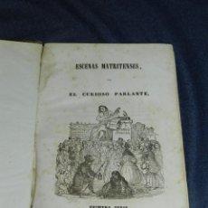 Libros antiguos: (MF) RAMON MESONERO ROMANO - ESCENAS MATRITENSES POR EL CURIOSO PARLANTE, MADRID IMP. YENES 1842. Lote 219380443