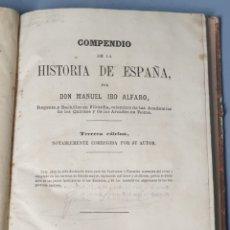 Libros antiguos: COMPENDIO DE LA HISTORIA DE ESPAÑA 1865 MANUEL IBO ALFABO. Lote 219624670