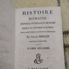 Libros antiguos: 1820. HISTORIA ROMANA DESDE LA FUNDACIÓN DE ROMA HASTA EL FINAL DE LA REPÚBLICA. CHARLES ROLLIN.. Lote 219826820