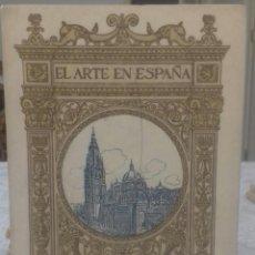 Libros antiguos: CATEDRAL DE TOLEDO EL ARTE EN ESPAÑA. Lote 220501161