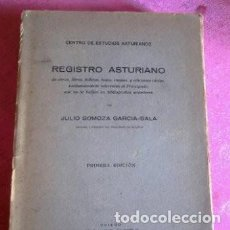 Livros antigos: CENTRO DE ESTUDIOS ASTURIANOS REGISTRO ASTURIANO JULIO SOMOZA PRIMERA EDICION 1927. Lote 221338047