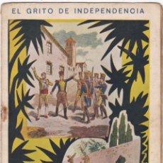 Libros antiguos: EL GRITO DE INDEPENDENCIA CUADERNO Nº 12 --- PAGINAS DEL Nº 177 AL Nº 192. Lote 221859110