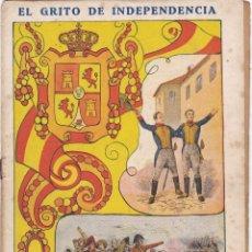 Libros antiguos: EL GRITO DE INDEPENDENCIA CUADERNO Nº 10-- PAGINAS DEL Nº 145- AL Nº 160. Lote 221859421