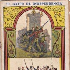 Libros antiguos: EL GRITO DE INDEPENDENCIA CUADERNO Nº 11 -- PAGINAS DEL Nº 161 -- AL -- Nº 176. Lote 221859813