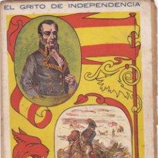 Libros antiguos: EL GRITO DE INDEPENDENCIA CUADERNO Nº 14 -- PAGINAS DEL Nº 209-- AL -- Nº 224. Lote 221860273