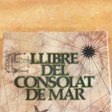 Libros antiguos: LLIBRE DEL CONSOLAT. Lote 221955395