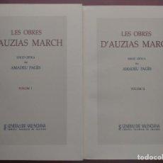 Libros antiguos: LES OBRES D´AUZIAS MARCH - AMADEU PAGÉS -EDICIÓN NUMERADA - 2 VOLUMENES - ESTUCHE ORIGINAL. Lote 222177311