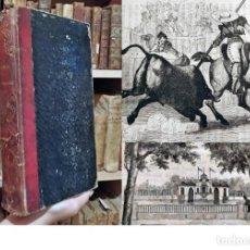 Libros antiguos: AÑO 1846: HISTORIA DE MADRID. SUS COSTUMBRES, SUS HABITANTES. TAUROMAQUIA. MARÍA LA ESPAÑOLA. 27CM.. Lote 222251323
